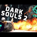 TG10 : Dark Souls 2 Scholar of the First Sin – Top 10 Things You Should Know