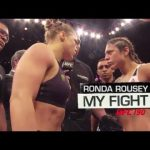 My Fight at UFC 190 – Ronda Rousey