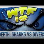 ► WTF Is… –  Depth: Sharks vs Divers ?