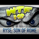 ► WTF Is… –  Ryse: Son of Rome ? [update: SLI support is now in the game]