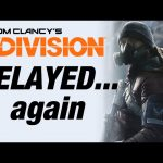 The Division DELAYED…again – Inside Gaming Daily