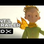 The Little Prince Official French Trailer #1 (2015) – Animated Fantasy Movie HD