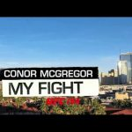 My Fight at UFC 194: Conor McGregor