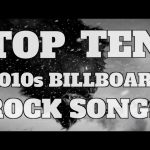 Top 10 Billboard Chart Topping Rock Songs of the 2010s (Quickie)
